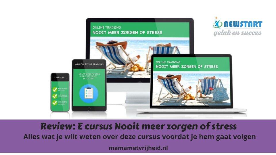 E-cursus nooit meer zorgen of stress review