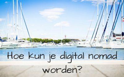 Hoe kun je digital nomad worden?