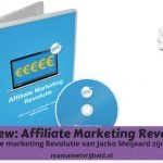 Is de Affiliate Marketing Revolutie echt zijn geld waard? – Review