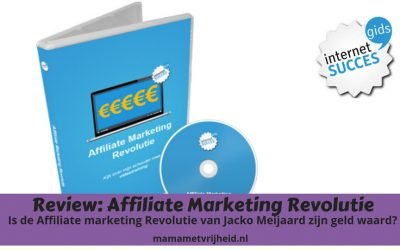 Review: Affiliate Marketing Revolutie van Jacko Meijaard Internet Succesgids