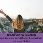 Persoonlijke groei om je leven te kunnen veranderen