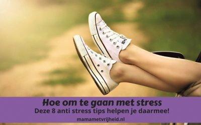 Hoe om te gaan met stress – Deze 8 anti stress tips helpen je daarbij!
