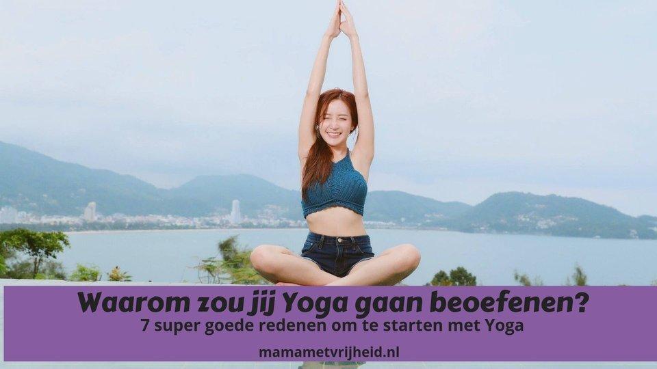 waarom yoga beoefenen