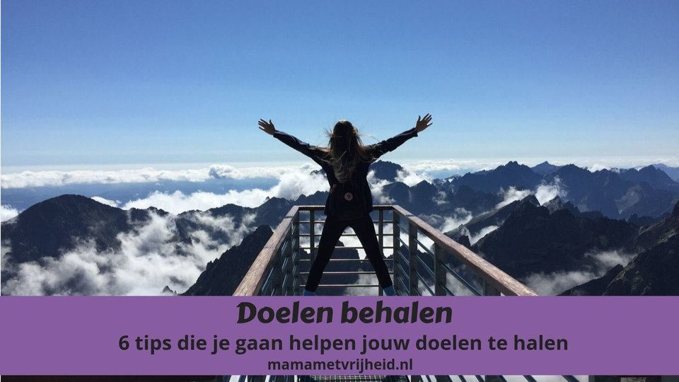 doelen behalen 6 tips