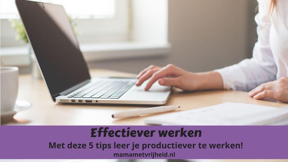 effectiever werken