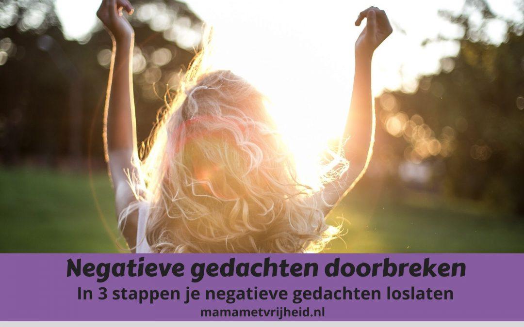 negatieve gedachten doorbreken