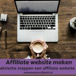 Affiliate website maken – In 7 praktische stappen een affiliate website starten