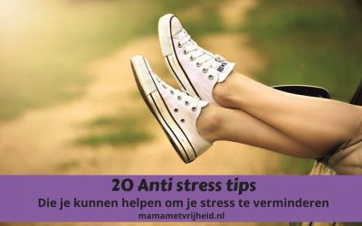 20 anti stress tips die je helpen stress verminderen